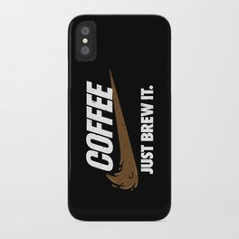 Just Brew It iPhone Case