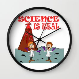 "A Real Tee For A Scientist You Saying ""Science Is Real They Might Be Giants"" T-shirt Design Study Wall Clock"