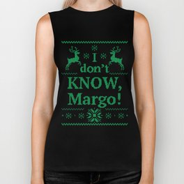 Christmas Vacation - I don't know, Margo! Biker Tank