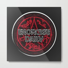 Exorcise Daily Metal Print