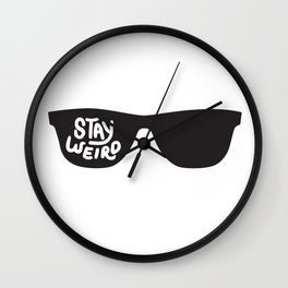 Stay Weird glasses Wall Clock