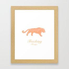 Tracking - Oh my! Framed Art Print