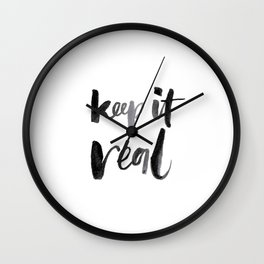 Keep It Real Wall Clock