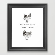 Jealous Chicken (2) Framed Art Print