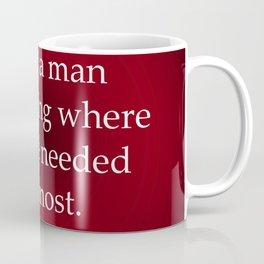 Being a Man Coffee Mug