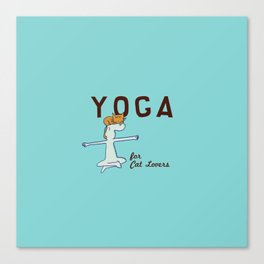 Yoga for Cat Lovers Canvas Print