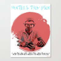 hunter s thompson Canvas Prints featuring HUNTER S. THOMPSON by Art By MOP$