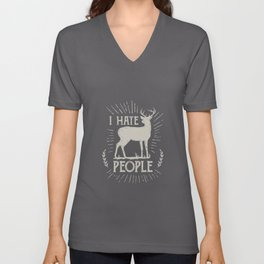 I Hate People Nature Deer Gift Unisex V-Neck