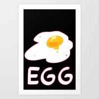 egg Art Prints featuring EGG by lemonteaflower