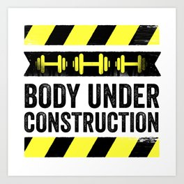 Body Under Construction Art Print
