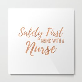 Nurse Sayings - Rose Gold Metal Print