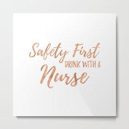 Nurse Sayings - Rose Gold Metal Print