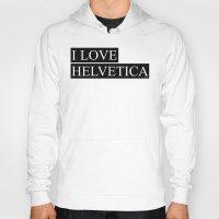 helvetica Hoodies featuring HELVETICA by try2benice