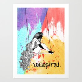 Uninspired Art Print