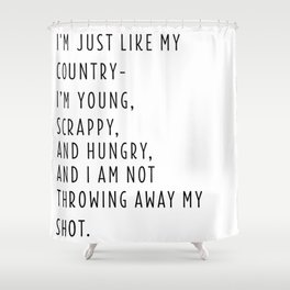 Young, Scrappy & Hungry Simple Shower Curtain