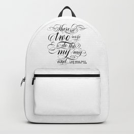 There are two ways to do this… (black text) Backpack