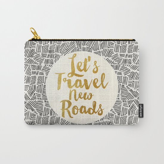 Let's Travel New Roads Carry-All Pouch