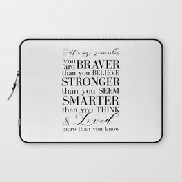 Inspirational Quote Winnie The Pooh Quote Print Typography Print Quote You Are The Braver Than You.. Laptop Sleeve