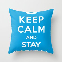 Keep Calm and Stay Radical Throw Pillow