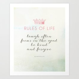 Rules of Life Art Print