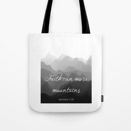 Faith Can Move Mountains Religious Bible Verse Art - Matthew 17:20 Tote Bag