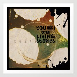 Your Cells are Living Libraries Art Print