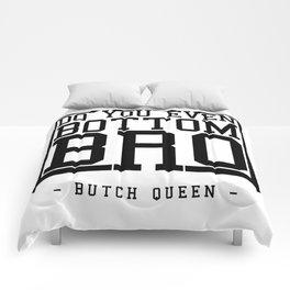 Butch Queen - DYEBB Comforters
