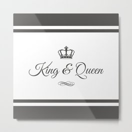 King & Queen Metal Print