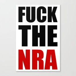 Fuck The NRA Canvas Print