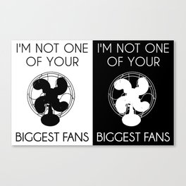 Biggest Fan -- Double Print Canvas Print