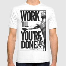Work till you're done Mens Fitted Tee White MEDIUM