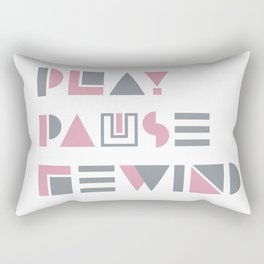 Play, Pause, Rewind Rectangular Pillow