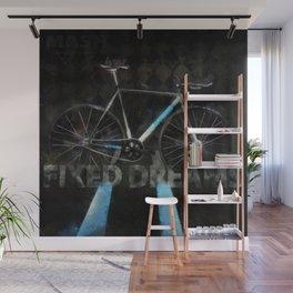 FIXED Dreams Wall Mural