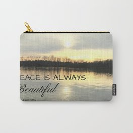Peace is always beautiful, quote by Walt Whitman Carry-All Pouch
