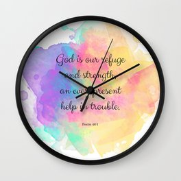 Psalm 46:1, God is our Refuge, Scripture Quote Wall Clock