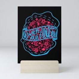 Go where your mind take you ... space design Mini Art Print