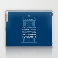 Doctor Who - TARDIS Where Do You Want to Start Laptop & iPad Skin