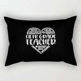 5th Grade Teacher, Fifth grade teacher Rectangular Pillow