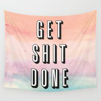 shit Wall Tapestries featuring Get Shit Done by Crafty Lemon