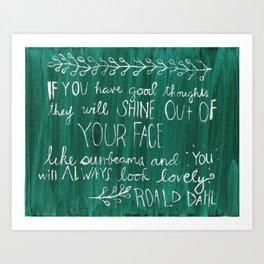 Good Thoughts Art Print