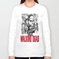 the walking dead Long Sleeve T-shirts featuring Walking Dead by Matt Fontaine Creative