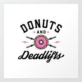 Donuts And Deadlifts v2 Art Print