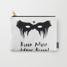 Blood Must Have Blood (English) Carry-All Pouch