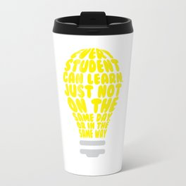 Every Student Can Learn Uplifting Teaching Learning T-shirt Travel Mug