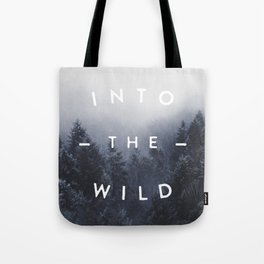 Into the wild Tote Bag