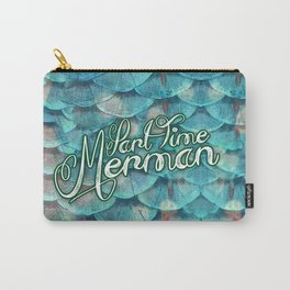 Part Time Merman Carry-All Pouch