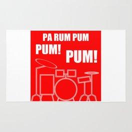 Pa Rum Pum Pum Pum Rug