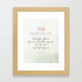 Rules of Life Framed Art Print