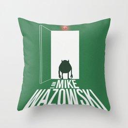 I Am Mike Wazowski Throw Pillow