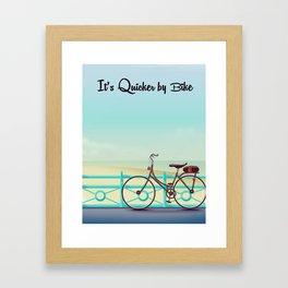 It's Quicker By Bike Framed Art Print